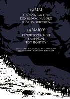 Der 19. Mai steht als Gedenktag für den Genozid an den Pontos-Griechen.